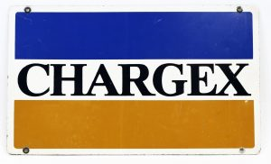CHARGEX ADVERTISING SIGN