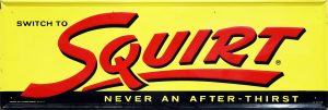 SQUIRT SODA ADVERTISING SIGN