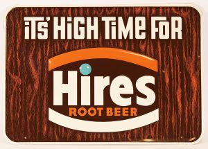 HIRES ROOT BEER ADVERTISING SIGN