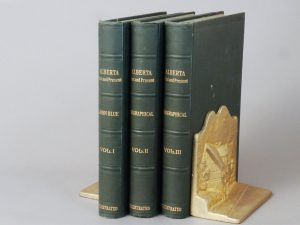 ALBERTA PAST AND PRESENT FIRST EDITION (3 VOLS.)